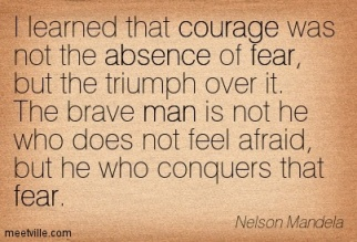 Quotation-Nelson-Mandela-absence-courage-fear-man-inspiration-Meetville-Quotes-32872